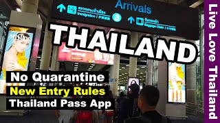 Thailand No Quarantine   New Entry Rules   Thailand Pass Application #livelovethailand