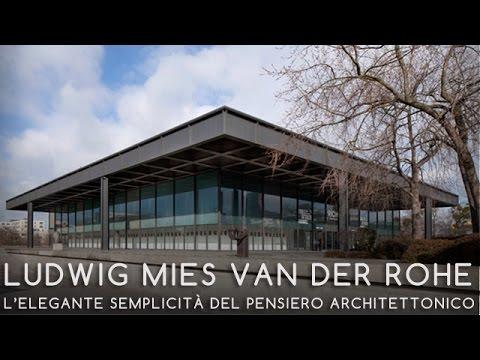 13 - LUDWIG MIES VAN DER ROHE - L'elegante semplicità del pensiero architettonico - Giovanni Leoni
