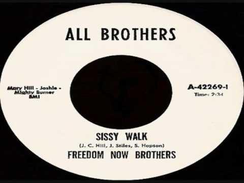 FREEDOM NOW BROTHERS-Sissy Walk