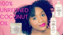 Shea Moisture 100% Virgin Coconut Oil Line Demo on High Porosity Hair l MOISTURE For Days?!