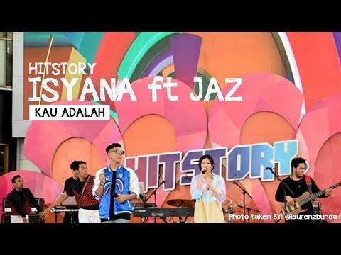 Isyana Sarasvati feat Jaz Hayat - Kau Adalah