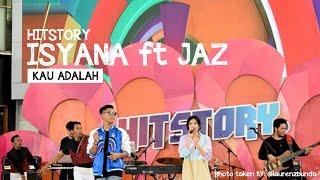 Video Isyana Sarasvati feat Jaz Hayat - Kau Adalah download MP3, 3GP, MP4, WEBM, AVI, FLV September 2018