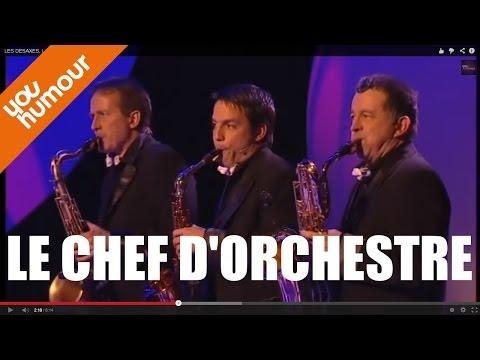 LES DESAXES, Le chef d'orchestre