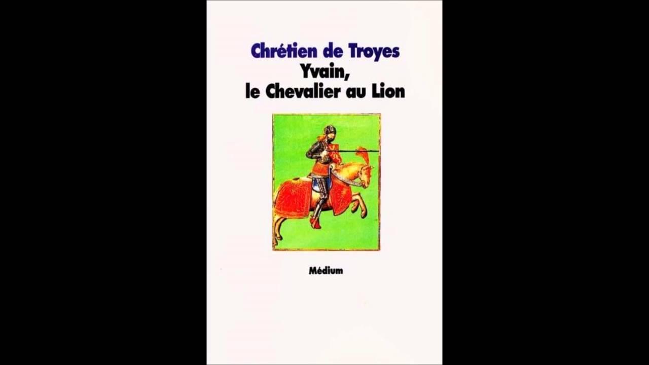 Chretien De Troyes Yvain Le Chevalier Au Lion Chapitre 9