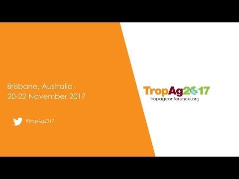 Professor Robert Henry wants you to attend TropAg2017 20-22 November 2017 in Brisbane