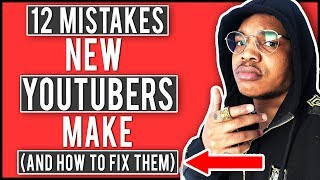 12 Common MISTAKES New YouTubers Make That DESTROY Their Channel (Avoid These YouTube Mistakes!)