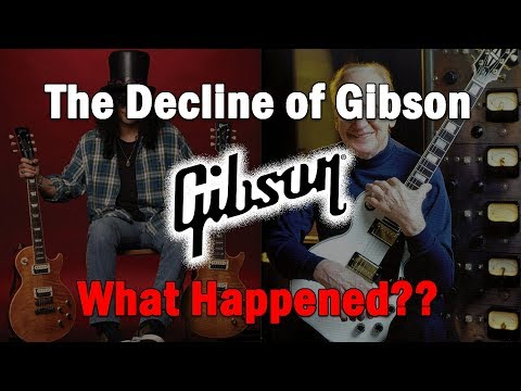 The Decline of Gibson...What Happened?