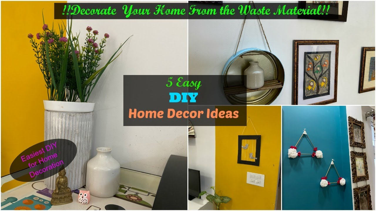5 Diy Home Decor Ideas You Can Easily Diy At Home Best Ideas Out Of Waste To Decorate Home Youtube