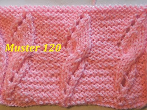 Muster 120  Ajourmuster für Pullover Strickjacke Socken*Mützen Handschuhe*