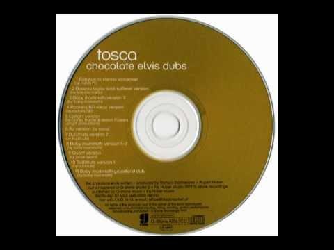 Tosca - Chocolate Elvis (Rockers Hifi Vocal Version)