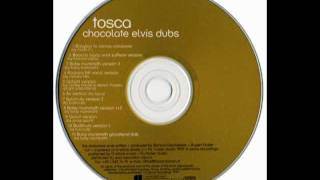 Tosca - Chocolate Elvis (Rockers Hifi Vocal Version)