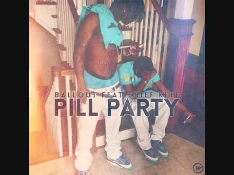 Ballout - Pill Party (Feat. Chief Keef)
