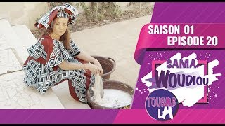 Sama Woudiou Toubab La - Episode 20 [Saison 01]