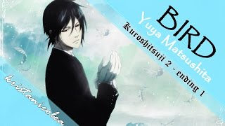 Repeat youtube video Kuroshitsuji [Black Butler] II -「Bird」 (w/ lyrics)