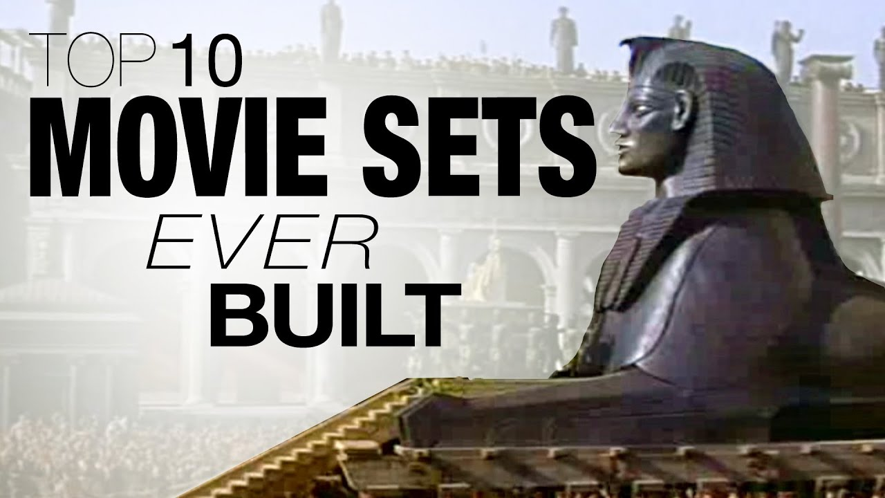 Top 10 Movie Sets Ever Built