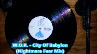 W.O.R. - City Of Babylon (Nightmare Fear Mix)