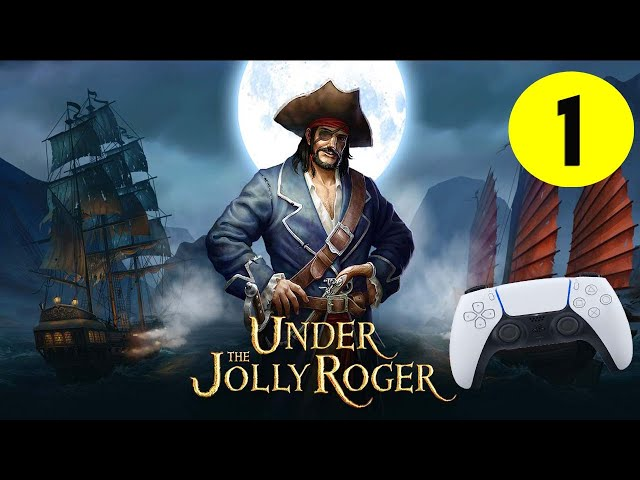 Under The Jolly Roger PS5 Gameplay #1