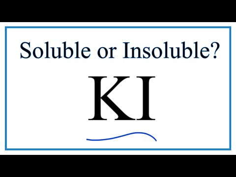 Is KI Soluble Or Insoluble In Water?
