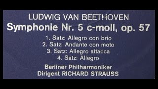 Beethoven / Richard Strauss, 1928: Symphony No. 5 in C minor Op. 67 - Complete