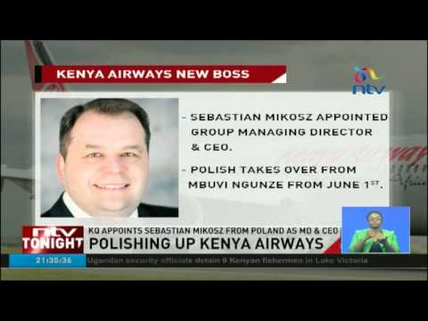 KQ appoints Sebastian Mikosz from Poland as MD & CEO