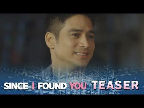Since I Found You April 25, 2018 Teaser