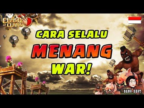 CARA SELALU MENANG WAR - Clash of Clans Indonesia