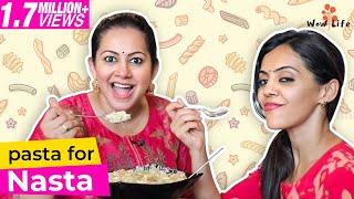 Pasta For Nasta   Featuring VJ Archana & Anita   Wow Life