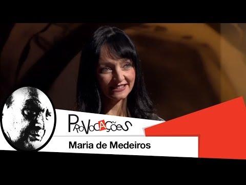 Provocações  Maria de Medeiros  2013