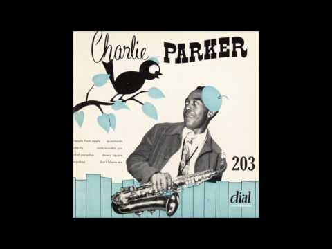 Charlie Parker Dial 203 (No. 3) (1949) (Full Album)