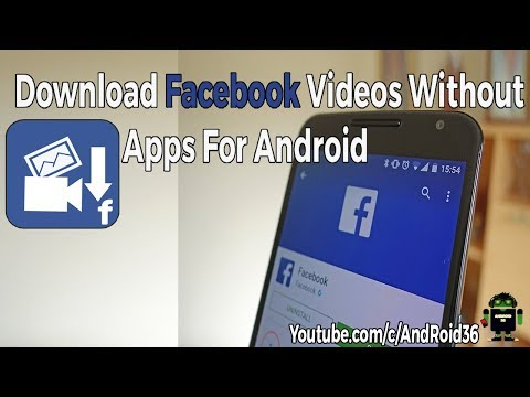 Download Facebook videos without apps for Android | IOS 2017