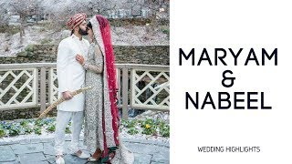 Our Wedding Highlights | Maryam & Nabeel
