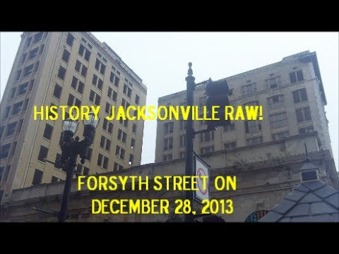 History Jacksonville Raw! - Forsyth Street on December 28, 2013