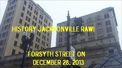 History Jacksonville Raw! - Forsyth Street on December 28, 2013