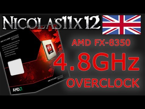 Amd Fx 8350 4 8ghz Overclock Review Youtube