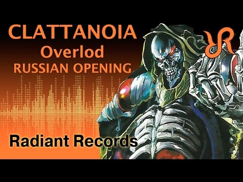 #Overlord (OP) [Clattanoia] OxT RUS song #cover