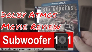 """Sub Grub: """"San Andreas 3D"""" A Dolby Atmos Review From The Home Theater Perspective?"""