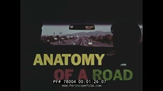 ANATOMY OF A ROAD 1960s ROAD AND HIGHWAY CONSTRUCTION FILM   78004