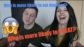 Who is More Likely to...? | COUPLE GAME