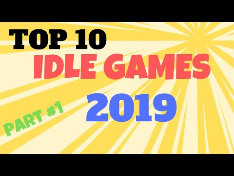 TOP 10 IDLE GAMES for android 2019| Business, heroes, party,mining |best, in my opinion | iOS