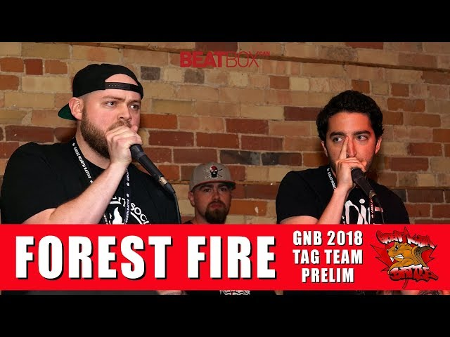 Forest Fire | GNB 2018 | Tag Team - Prelim