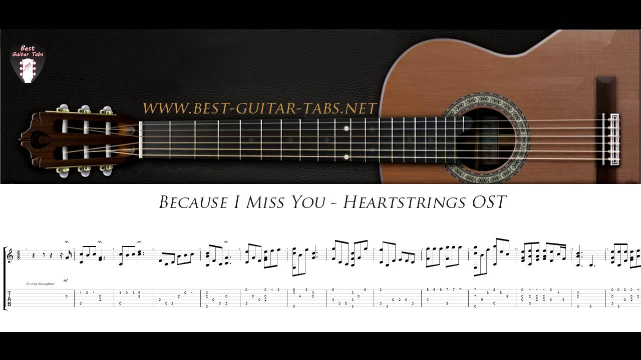 Because I Miss You Heartstrings Soundtrack Solo Fingerstyle