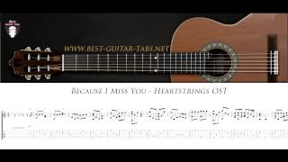 Because I Miss You - Heartstrings Soundtrack - Solo Fingerstyle Guitar Cover (TABS)