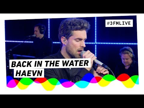 HAEVN - Back In The Water | 3FM Live