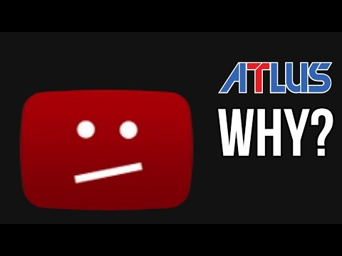 Atlus Why? (Atlus Gave my Channel a Copyright Strike)