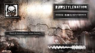 Thera & Jason Payne - Hate Society [HD + HQ]