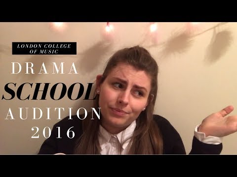 ❀ drama school auditions: london college of music (2016) ❀