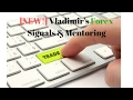 Forex Guide - Vladimir's Forex Signals & Mentoring