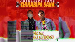 NK2 ft Muzo AKA Alphonso - Chikabipa Sana (prod. by Bllactear & Dj mzenga man)