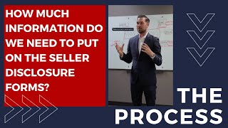 How Much Information do we need to put on seller disclosure forms?