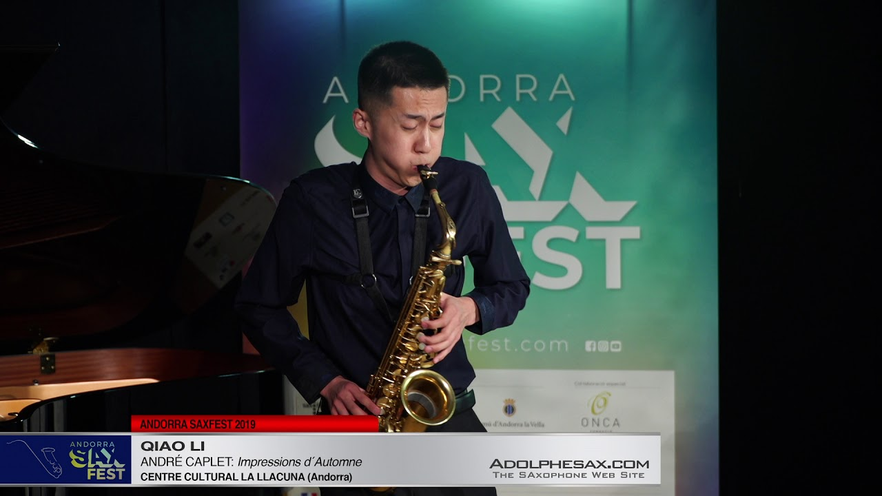 Andorra SaxFest 2019 1st Round   Qiao Li   Impressions d´Automne by Andre Caplet